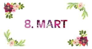 (Drugačiji) pokloni za 8. mart